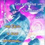 """For those second guessing someone's alleged goodness or noble intentions under the auspice of spirituality: Always watch what they DO, not what they SAY! So many profess """"spirituality,"""" """"faith,"""" """"attend mass,"""" """"put God/Spirit first,"""" etc. yet behave in unconscionable manners: lying, deceit, manufacturing drama, theft, stealing your joy, stealing your peace, causing chaos and not honoring their words or promises. These are people wearing the """"mask of compassion"""" to feel better about their low brow antics, deep emotional dysfunction and often deceptive predators. These are people who mirror what they perceive a fully formed human being should be, shrouded in the cloak of a """"spiritual life"""" but in reality, are littered with low level, toxic energies. These are people who will do nothing but inflict pain, hurt, injury and disappointment. You know who they are, and the first person that popped in your head, cut them out of your life, NOW!!"""